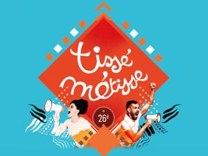 FESTIVAL TISSÉ MÉTISSE 2018
