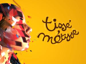 FESTIVAL TISSÉ MÉTISSE 2019