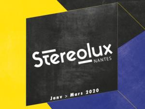 Agenda STEREOLUX – Janv/mars 2020